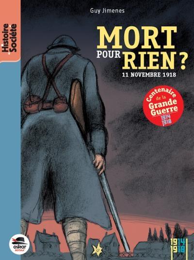Couverture Mort pour rien ? : 11 novembre 1918
