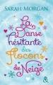 Couverture La danse hésitante des flocons de neige Editions Harlequin (&H) 2014