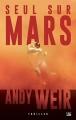 Couverture Seul sur Mars Editions Bragelonne (SF) 2014