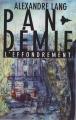 Couverture Pandémie, tome 1 : L'effondrement Editions CreateSpace 2014
