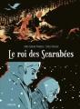 Couverture Le roi des Scarabées Editions Sarbacane 2014