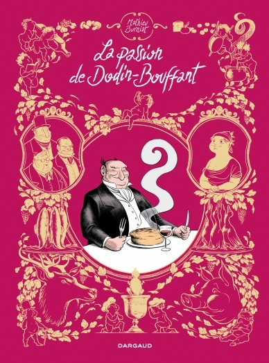 Couverture La passion de Dodin-Bouffant