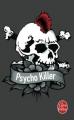 Couverture Psycho killer Editions Le Livre de Poche (Thriller) 2014