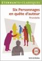 Couverture Six personnages en quête d'auteur Editions Flammarion (GF - Etonnants classiques) 2014