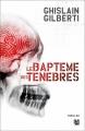Couverture Cécile Sanchez, tome 2 : Le baptême des ténèbres Editions Anne Carrière (Thriller) 2014