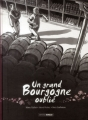 Couverture Un grand bourgogne oublié, tome 1 Editions Bamboo (Grand angle) 2014