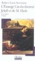 Couverture L'étrange cas du docteur Jekyll et de M. Hyde / L'étrange cas du Dr. Jekyll et de M. Hyde Editions Folio  (Plus classiques) 1992