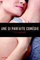 Couverture Une si parfaite comédie Editions de la Martinière (Fiction J.) 2014
