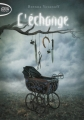 Couverture L'Échange Editions Michel Lafon (Poche) 2013