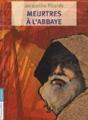 Couverture Meurtres à l'abbaye Editions Flammarion (Jeunesse) 2011
