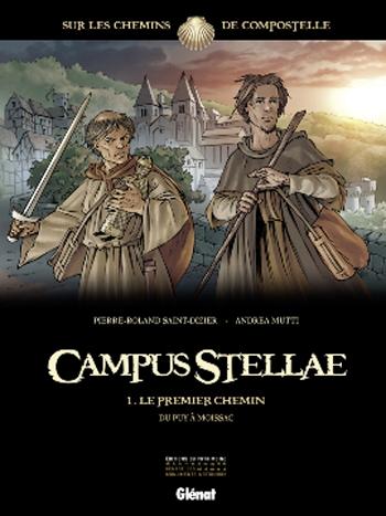 Couverture Campus Stellae, tome 1 : Le premier chemin du Puy à Moissac