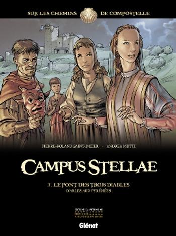 Couverture Campus Stellae, tome 3 : Le pont des trois diables d'Arles aux Pyrénées