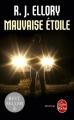 Couverture Mauvaise étoile Editions Le Livre de Poche (Thriller) 2014
