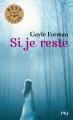 Couverture Si je reste Editions Pocket (Jeunesse - Best seller) 2012