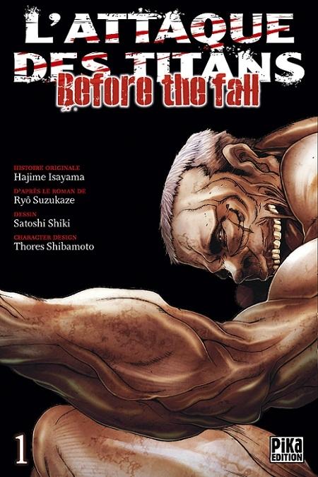 Couverture L'attaque des Titans : Before the fall, tome 01