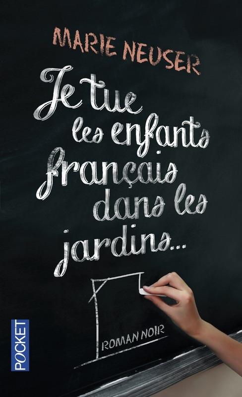 Couverture Je tue les enfants français dans les jardins