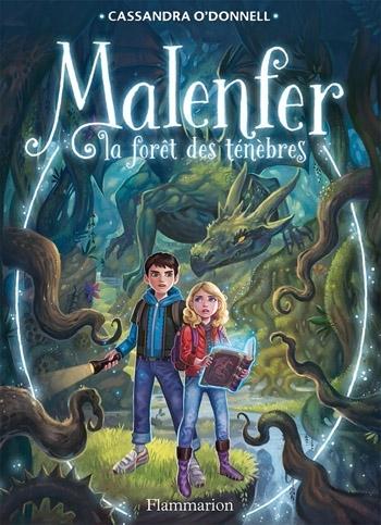 Couverture Malenfer, tome 1 : La forêt des ténèbres