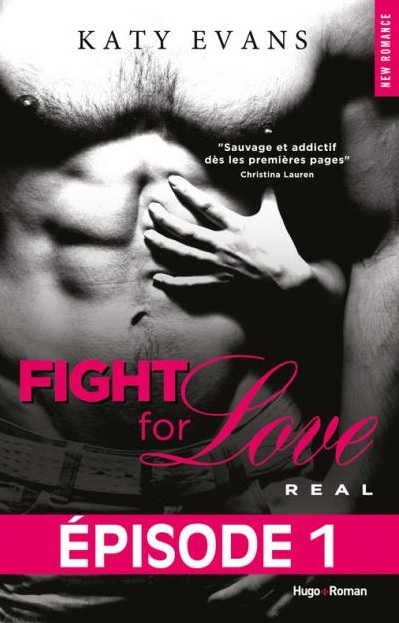 Couverture Fight for Love, tome 1 : Real, épisode 1