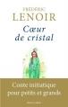 Couverture Coeur de cristal Editions Robert Laffont 2014