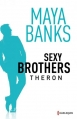 Couverture Sexy brothers, tome 2 : Theron Editions Harlequin 2014
