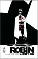 Couverture Robin : Année un Editions Urban Comics (DC Deluxe) 2014