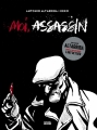 Couverture Moi, assassin Editions Denoël (Graphic) 2014