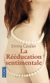 Couverture La rééducation sentimentale, tome 1 Editions Pocket 2014