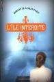 Couverture À la folie, tome 2 : L'île interdite Editions Bayard (Jeunesse) 2014