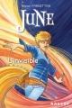 Couverture June, tome 3 : L'Invisible Editions Rageot (Poche) 2014
