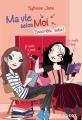 Couverture Ma vie selon moi, tome 07 : Ensemble, enfin ! Editions Rageot 2014