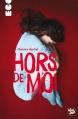 Couverture Hors de moi Editions Talents Hauts (Ego) 2014