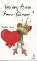 Couverture Vous avez dit mon Prince-Charmant ? Editions Premium 2009