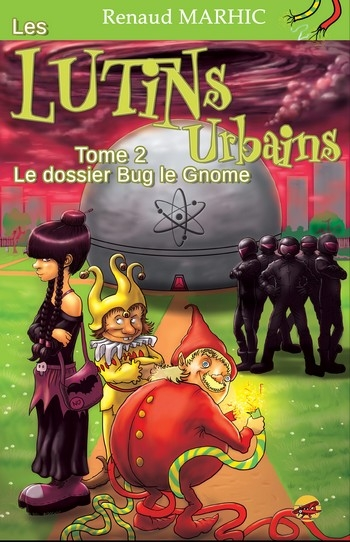 Couverture Les Lutins Urbains, tome 2 : Le dossier Bug le Gnome