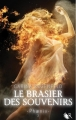 Couverture Phaenix, tome 2 : Le brasier des souvenirs Editions Robert Laffont (R) 2013