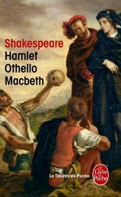 Couverture Hamlet, Othello, Macbeth