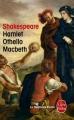 Couverture Hamlet, Othello, Macbeth Editions Le Livre de Poche (Le Théâtre de Poche) 2013