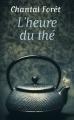 Couverture L'heure du thé Editions France Loisirs 2014