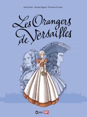 Couverture Les Orangers de Versailles (BD)