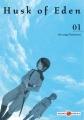 Couverture Husk of Eden, tome 1 Editions Doki Doki 2014