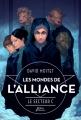 Couverture Les Mondes de l'Alliance, tome 2 : Le secteur C Editions Didier Jeunesse 2014