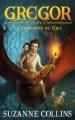 Couverture Gregor, tome 1 : La prophétie du gris Editions Hachette 2012