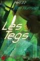 Couverture Les Tegs, tome 1 : Être humain / Mutagénèse Editions Lune Ecarlate (Semitam Tenebris / Fantaisie Urbaine) 2014
