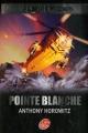 Couverture Alex Rider, tome 02 : Pointe blanche Editions Le Livre de Poche (Jeunesse) 2007