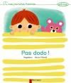 Couverture Pas dodo ! Editions Flammarion (Père Castor - Mes premières histoires) 2014