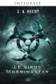 Couverture Le Virus Morningstar, intégrale Editions Panini (Eclipse) 2014