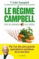 Couverture Le régime Campbell : Pour une alimentation 100% végétale Editions Les arènes 2014