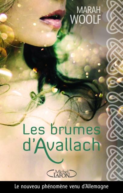 Couverture Les brumes d'Avallach, tome 1