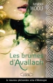 Couverture Les brumes d'Avallach, tome 1 Editions Michel Lafon 2014