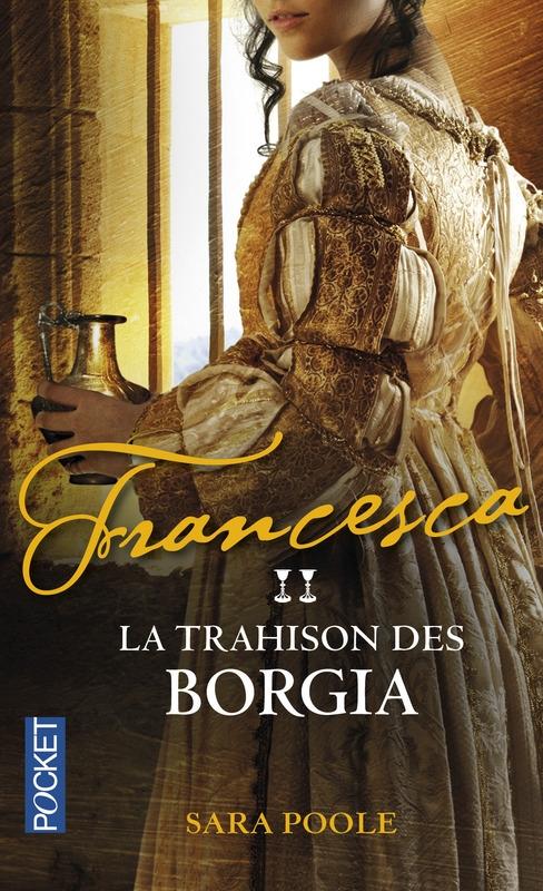 Couverture Francesca, tome 2 : La trahison des Borgia