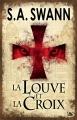 Couverture La Louve et La Croix Editions Bragelonne 2013